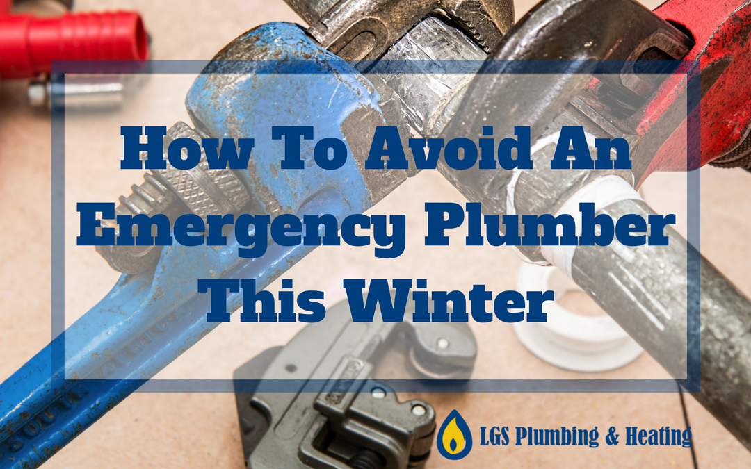 How to Avoid An Emergency Plumber This Winter