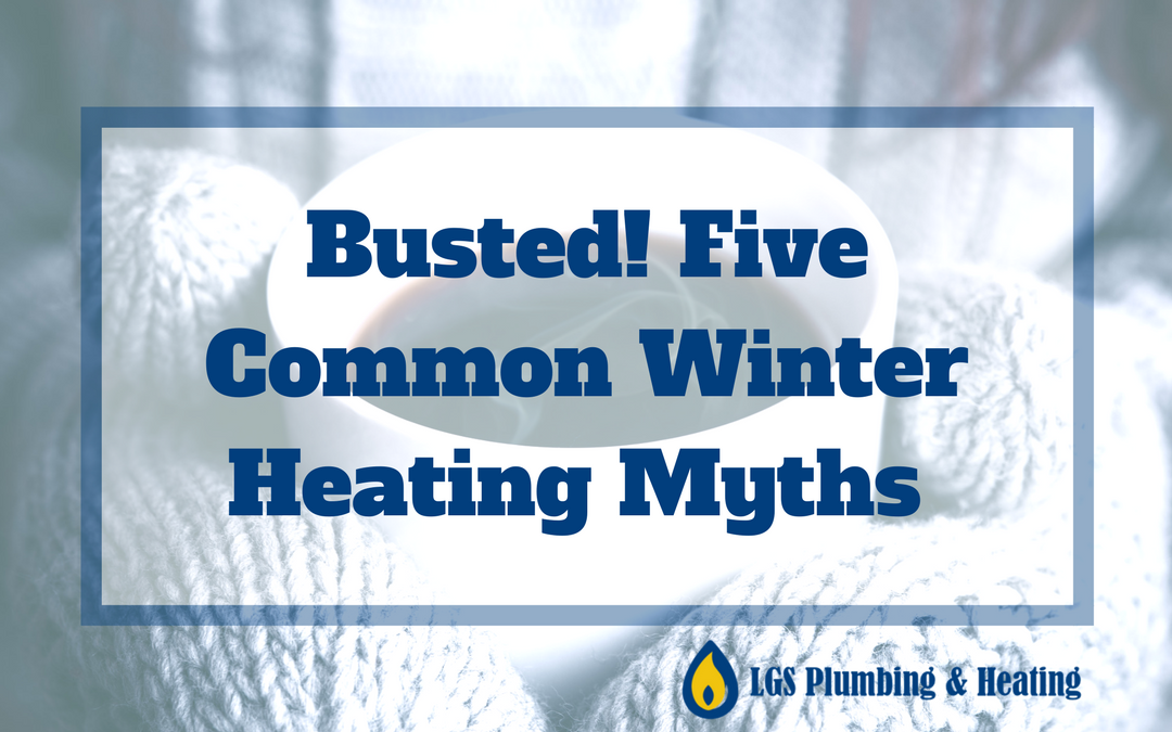 Winter Heating Myths Busted